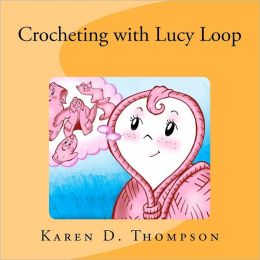 Crocheting with Lucy Loop