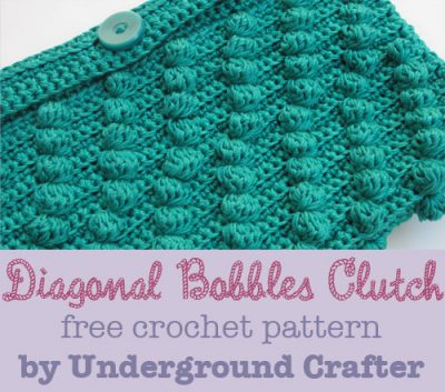 Diagonal Bobbles Clutch, free crochet pattern by Underground Crafter