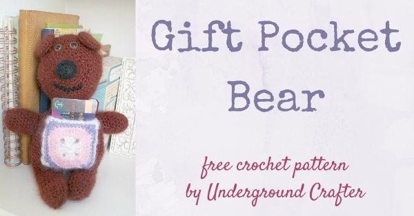Free crochet pattern: Gift Pocket Bear amigurumi by Underground Crafter