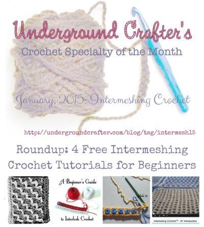 Roundup of free crochet intermeshing tutorials for beginners on Underground Crafter