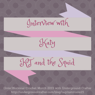 Interview with crochet designer Katy from KT and the Squid