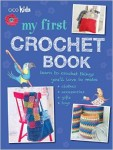 Giveaway for My First Crochet Book on Underground Crafter