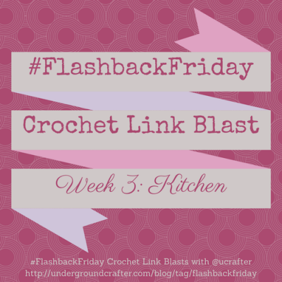 Roundup of over 25 free crochet patterns for the kitchen on Underground Crafter