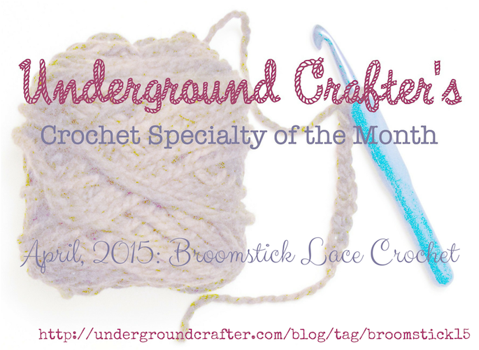 Underground Crafter Crochet Specialty of the Month 2015