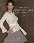Crochet Lace Innovations by Doris Chan - book review and giveaway on Underground Crafter