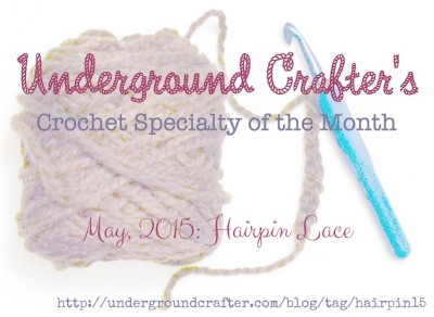 Hairpin Lace, the Crochet Speciality of the Month for May, 2015 on Underground Crafter