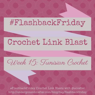 #FlashbackFriday #Crochet #LinkBlast: roundup of 12 free Tunisian crochet patterns on @ucrafter