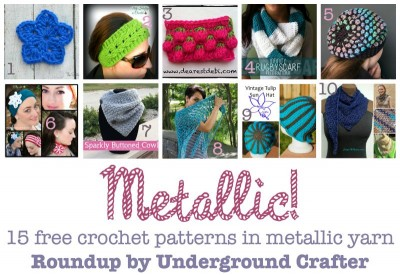 Roundup of 15 free #crochet patterns using metallic #yarn or thread, curated by Marie Segares @ucrafter