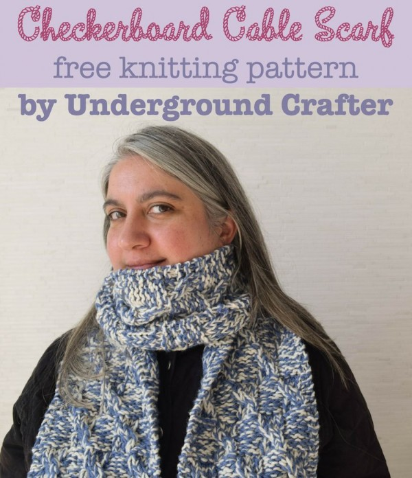 Checkerboard Cable Scarf, free unisex #knitting pattern by Marie Segares @ucrafter