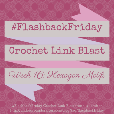 #FlashbackFriday #LinkBlast: roundup of 20+ free #crochet patterns with hexagons on @ucrafter
