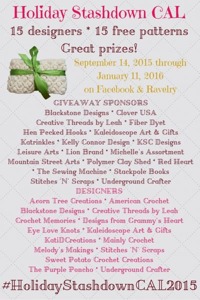Holiday Stashdown Crochet-a-long 2015: 15 crochet designers * 15 free patterns * Great prizes! Starts September 14, 2015. For more details, visit http://undergroundcrafter.com/HolidayStashdownCAL2015