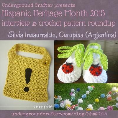 Interview with #crochet designer, Silvia Insaurralde from Curupisa, and free crochet pattern #roundup on Underground Crafter #HispanicHeritageMonth #HHM