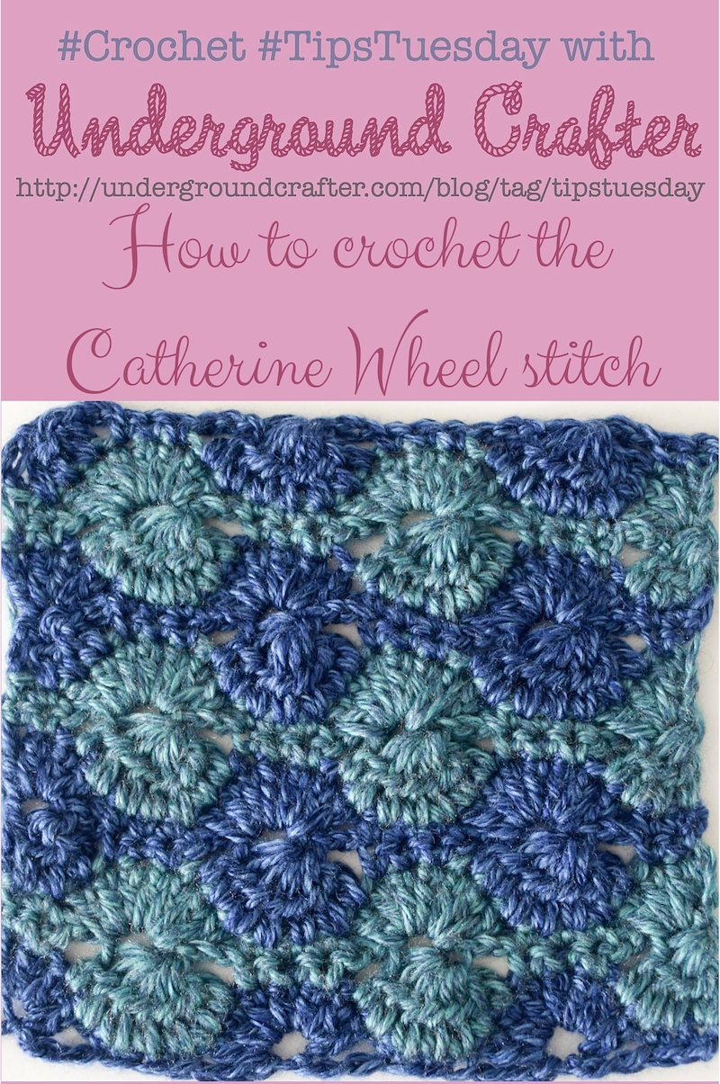 #HowTo #crochet the Catherine Wheel stitch, a #TipsTuesday #tutorial on Underground Crafter