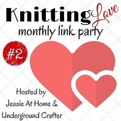 Knitting Love Link Party, starts the first Thursday of each month at http://undergroundcrafter.com/ and http://jessieathome.com/