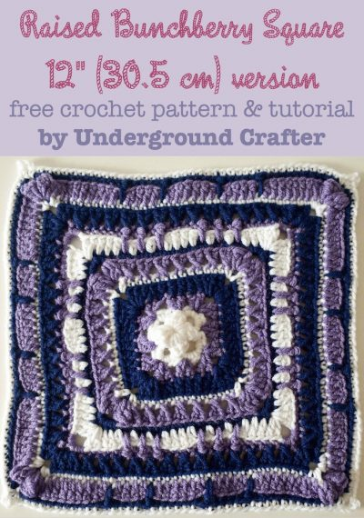 Raised Bunchberry Square - 12 inch (30.5 cm) version, free crochet pattern with photo tutorial by Marie Segares/Underground Crafter