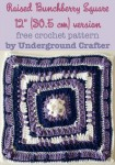 Raised Bunchberry Square - 12 inch (30.5 cm) version, free crochet pattern by Marie Segares/Underground Crafter