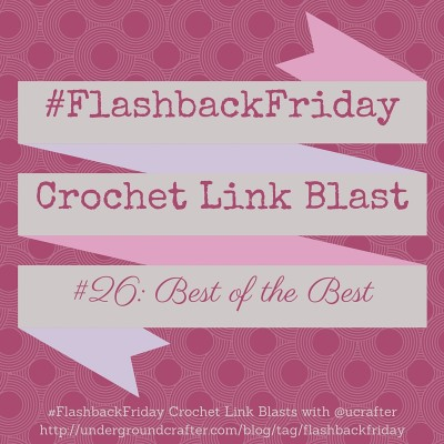 Best of the Best Crochet Link Blast Free Crochet Pattern Roundup by Underground Crafter