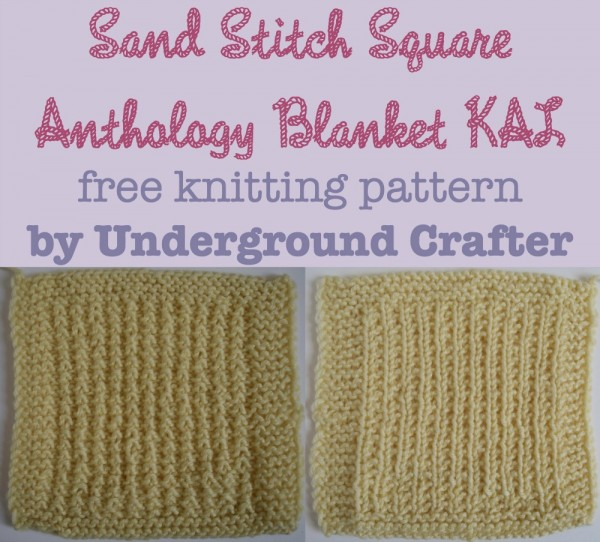 "Sand Stitch Square, free knitting pattern by Underground Crafter | The Sand Stitch makes a reversible, textured square. It's also one of 30 free knitting square patterns for 6"" squares in the Anthology Blanket Knit-a-Long"