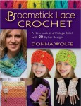 Broomstick Lace Crochet by Donna Wolfe guest post on Underground Crafter