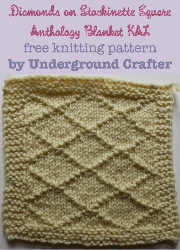 Diamonds on Stockinette Square, free #knitting pattern by Underground Crafter | Anthology Blanket KAL