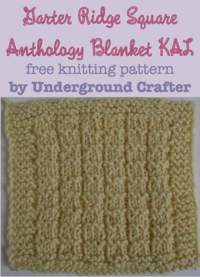 Garter Ridge Square, free #knitting pattern by Underground Crafter | Anthology Blanket knit-a-long
