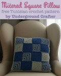Mitered Square Pillow, free Tunisian #crochet pattern by Underground Crafter