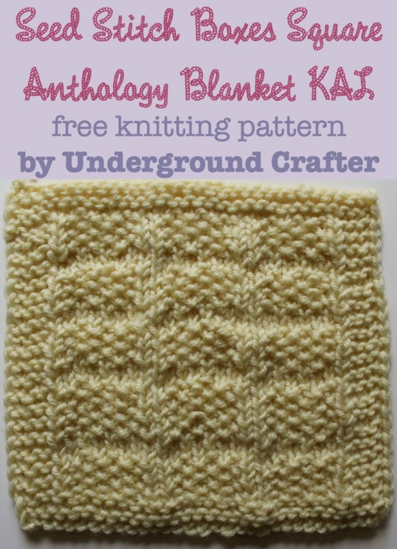Seed Stitch Boxes Square, free #knitting pattern by Underground Crafter | Anthology Blanket KAL