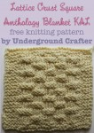 Lattice Crust Square, free #knitting pattern by Underground Crafter | Anthology Blanket KAL