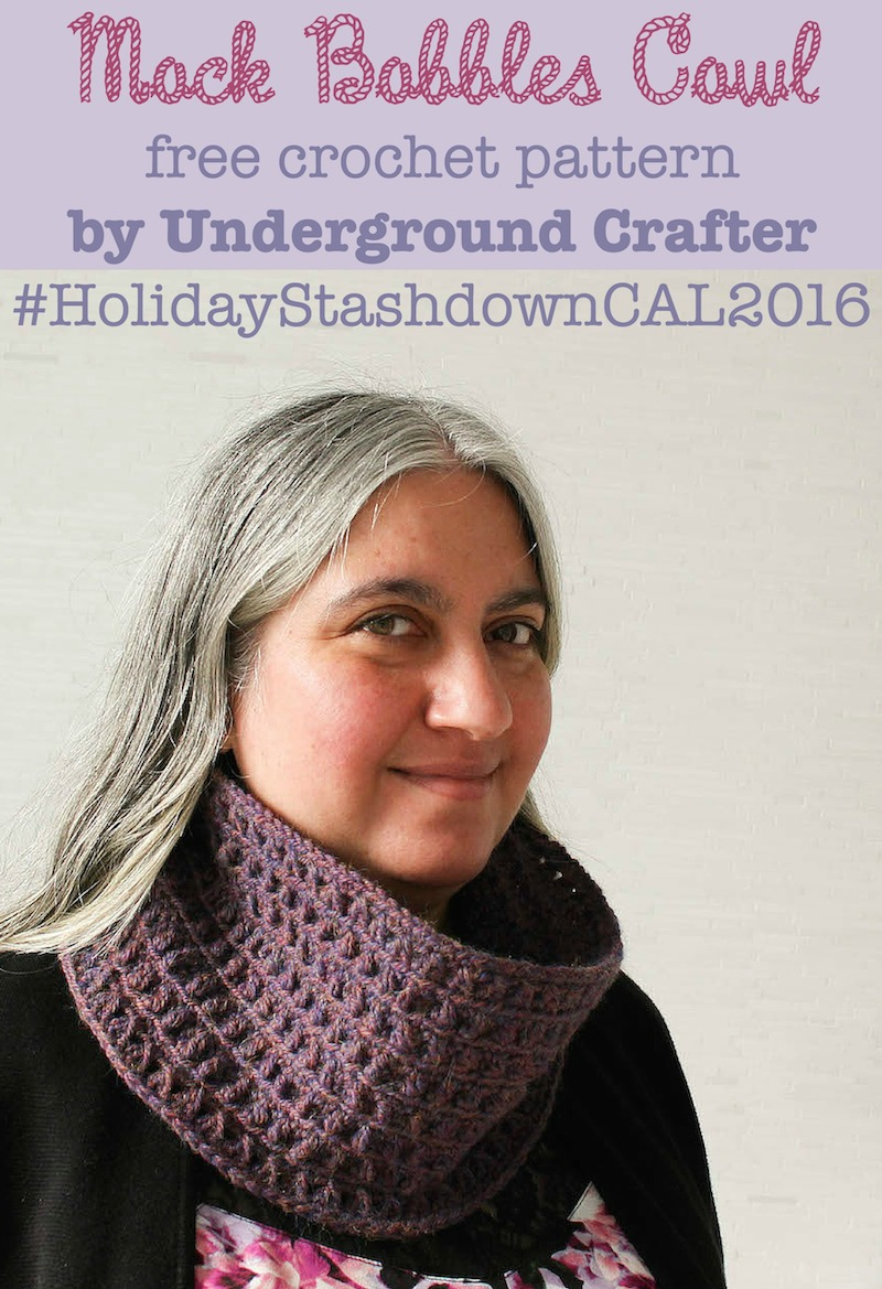 Mock Bobble Cowl, free #crochet pattern by Underground Crafter #HolidayStashdownCAL2016