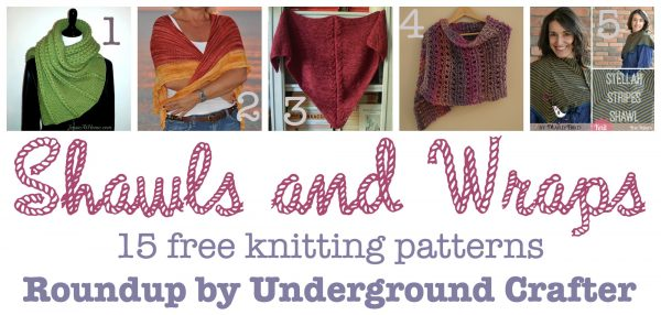 Roundup: 15 free #knitting patterns for shawls and wraps, curated by Underground Crafter | Are you looking for a great gift, charity project, or (gasp!) selfish knitting for you? You're sure to find something perfect in this roundup of shawls and wraps.