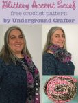 Glittery Accent Scarf, free #crochet pattern by Underground Crafter in Loops & Threads Charisma and Payette yarns | This lacy scarf is quick and easy to make. Holding a strand super bulky yarn with a strand of sequin yarn adds a bit of bling. Wear it as an accent scarf year round, or donate it to Handmade Especially for You, a charity that supports women survivors of domestic violence in Central and Southern California.