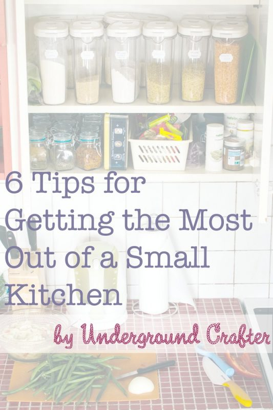 6 Tips for Getting the Most Out of a Small Kitchen on Underground Crafter