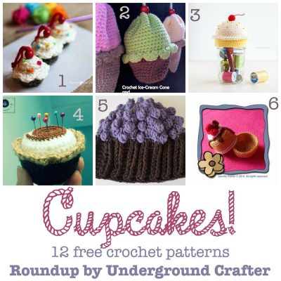 Roundup: 12 free crochet patterns featuring cupcakes, curated by Underground Crafter | Cupcake projects of all kinds, including hats, amigurumi, pincushions, keychains, containers, and cozies!