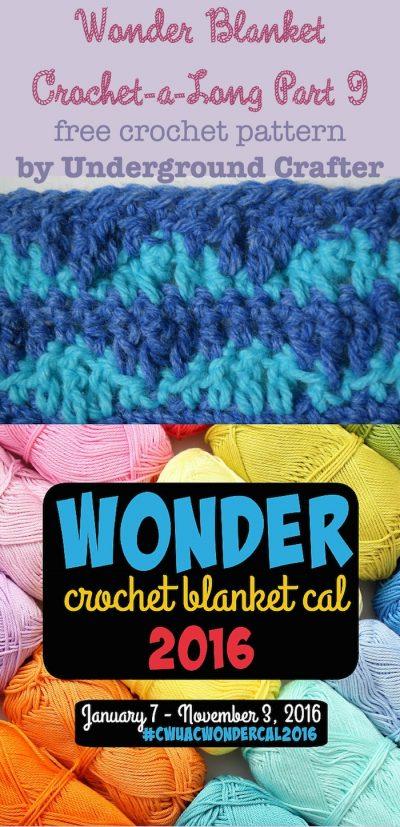 Wonder Blanket CAL Part 9, free #crochet pattern by Underground Crafter #CWUACWONDERCAL2016