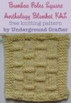 Bamboo Poles Square, free knitting pattern by Underground Crafter | Anthology Blanket KAL