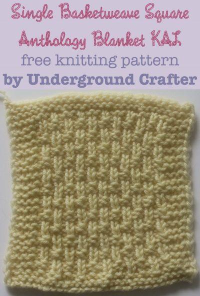 Single Basketweave Square, free knitting pattern by Underground Crafter | Anthology Blanket KAL