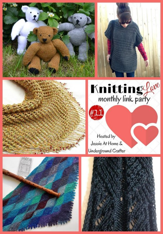 Knitting Love Link Party # 11, July, 2016: Share your latest knitting projects, tips, tutorials, and patterns on the Knitting Love Link Party with Jessie At Home and Underground Crafter!