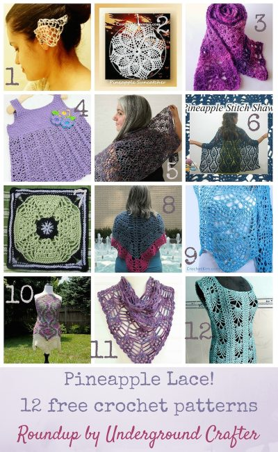Pineapple Lace! 12 free crochet patterns, roundup curated by Underground Crafter