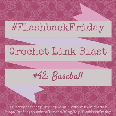 Roundup: 10 free baseball-themed crochet patterns, curated by Underground Crafter