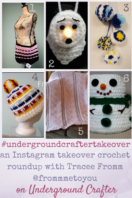 An Instagram Takeover crochet roundup with Tracee Fromm (@frommmetoyou) on Underground Crafter #undergroundcraftertakeover