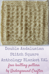 """Free knitting pattern: Double Andalusian Stitch Square in Cascade 220 Superwash yarn by Underground Crafter   This simple stitch pattern makes a delightful texture. It's one of 30 free knitting patterns for 6"""" (15 cm) squares in the Anthology Blanket knit-a-long."""