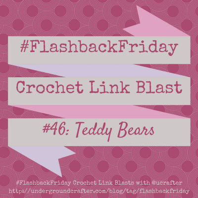 Roundup: 8 free crochet patterns for teddy bears, curated by Underground Crafter