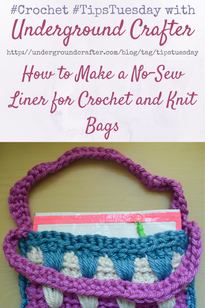 How to Make a No-Sew Liner for Crochet and Knit Bags on Underground Crafter | Do you love to crochet or knit bags but hate sewing? This photo tutorial will show you how to make a no-sew liner to make your projects more sturdy and durable.