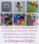 An Instagram Takeover crochet and knitting roundup with Creative Crochet Workshop (@creativecrochetworkshop) on Underground Crafter featuring 6 free patterns #undergroundcraftertakeover