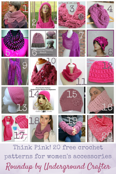 Think Pink! 20 free crochet patterns for women's accessories, including shawls, scarves and other neckwarmers, hats, mittens, and fingerless gloves! Roundup curated by Underground Crafter.