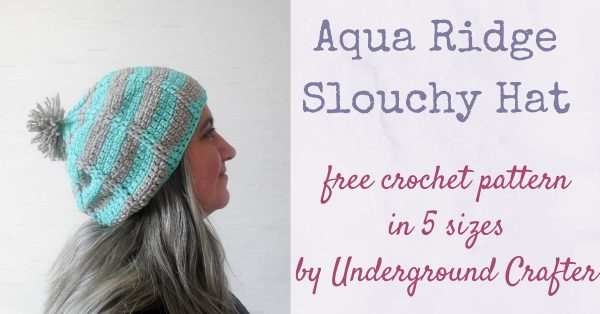 Aqua Ridge Slouchy Hat, free crochet pattern in Bernat Maker Home Dec yarn by Underground Crafter, available in 5 sizes from newborn through adult large. This cozy slouchy hat uses a simple, repeating pattern featuring front post double crochet stitches for textured ridges. It works up quickly in bulky yarn.