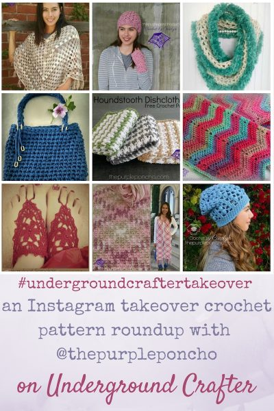An Instagram takeover crochet pattern roundup featuring 9 free and premium patterns by The Purple Poncho on Underground Crafter