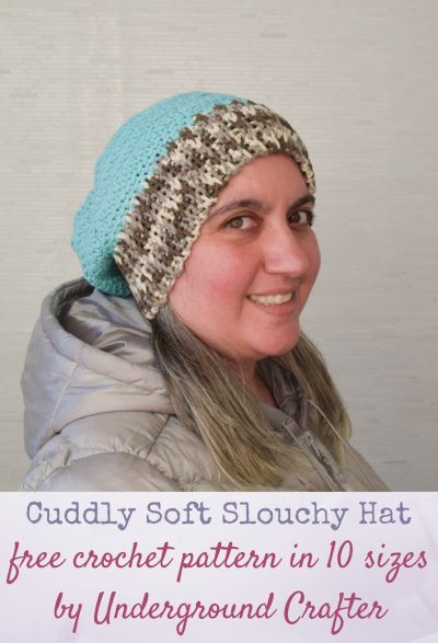 Cuddly Soft Slouchy Hat, free crochet pattern in Bernat Maker Home Dec in 10 sizes by Underground Crafter | This easy slouchy hat pattern works up quickly in bulky yarn. It's designed to meet donation requirements for Head Huggers, an organization that provides hats to people suffering from hair loss due to illness or medical treatment.