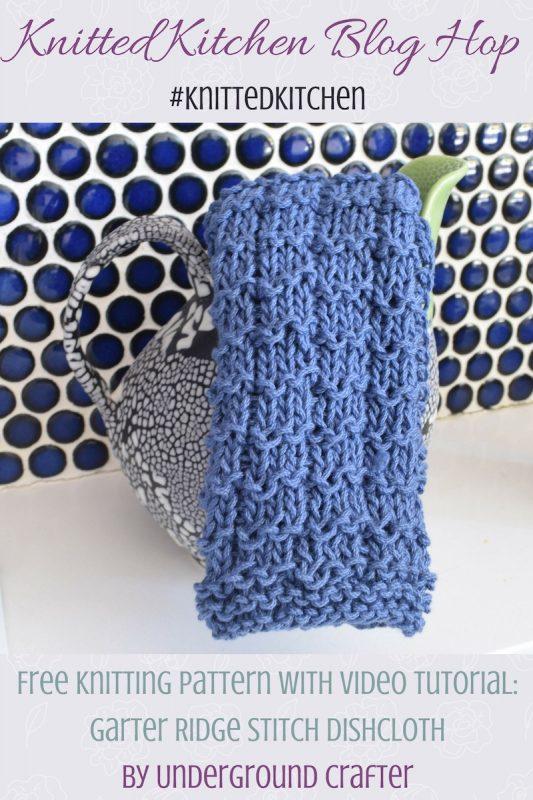 Garter Ridge Stitch Dishcloth, free knitting pattern in Lion Brand 24/7 Cotton yarn with video tutorial by Underground Crafter | Knitted Kitchen Blog Hop: Learn A New Stitch Dishcloth Series 2017 (48 free dishcloth patterns with tutorials) #knittedkitchen