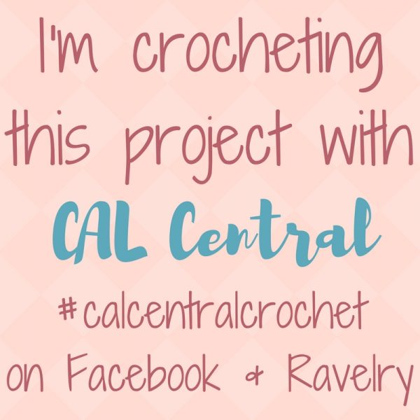 I'm crocheting this project with CAL Central #calcentralcrochet on Facebook and Ravelry